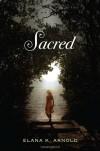 Sacred - Elana K. Arnold
