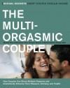 The Multi-Orgasmic Couple: Sexual Secrets Every Couple Should Know - Mantak Chia, Douglas Abrams, Rachel Carlton Abrams