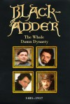 Blackadder: The Whole Damn Dynasty - Richard Curtis, John Lloyd, Ben Elton