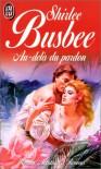 Au-delà du pardon - Shirlee Busbee