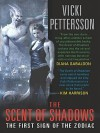 The Scent of Shadows (Signs of the Zodiac #1) - Vicki Pettersson