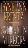 Smoke and Mirrors - Jayne Ann Krentz