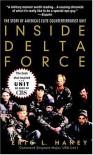 Inside Delta Force: The Story of America's Elite Counterterrorist Unit - Eric L. Haney