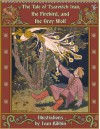 The Tale of Tsarevich Ivan, the Firebird, and the Grey Wolf - Alexander Afanasyev, Ivan Bilibin, Post Wheeler, Александр Афанасьев