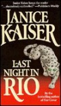 Last Night in Rio - Janice Kaiser