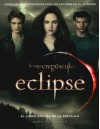 Eclipse: El libro oficial de la pelí­cula (Spanish Edition) - Mark Cotta Vaz