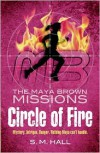 Circle of Fire - S.M. Hall