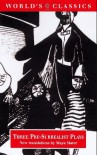 Three Pre-Surrealist Plays - Maurice Maeterlinck, Alfred Jarry