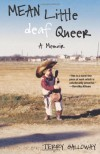 Mean Little Deaf Queer - Terry Galloway