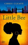 Little Bee: Roman (German Edition) - Chris Cleave, Susanne Goga-Klinkenberg