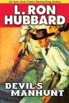Devil's Manhunt - L. Ron Hubbard