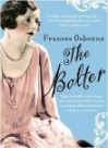 THE BOLTER: IDINA SACKVILLE - THE WOMAN WHO SCANDALISED 1920S SOCIETY AND BECAME WHITE MISCHIEF'S INFAMOUS SEDUCTRESS - Frances Osborne