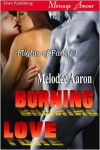 Burning Love - Melodee Aaron