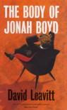 Body of Jonah Boyd, The - David Leavitt
