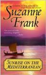 Sunrise On The Mediterranean - Suzanne  Frank