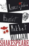 Romeo i Julia. Hamlet. Makbet - William Shakespeare