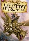 Narodziny smoków - Anne McCaffrey