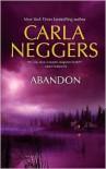 Abandon - Carla Neggers