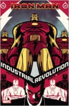 Iron Man: Industrial Revolution - Fred Van Lente,  Steve Kurth (Illustrator),  Philip Briones (Illustrator)