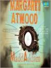 MaddAddam (Audio) - Bernadette Dunne, Bob Walter, Robbie Daymond, Margaret Atwood