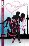 Pay in Love: Ein Chef für gewisse Stunden ... - Lina Roberts