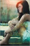 The Beginning of After - Jennifer Castle