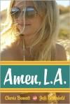 Amen, L.A. - Cherie Bennett, Jeff Gottesfeld