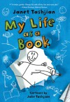My Life as a Book - Janet Tashjian, Jake Tashjian