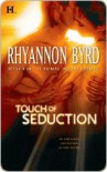Touch of Seduction  - Rhyannon Byrd