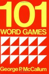 101 Word Games (Resource Books for Teachers of Young Students) - George P. McCallum