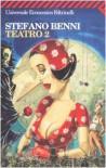 Teatro 2 - Stefano Benni