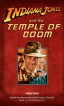 Indiana Jones and the Temple of Doom - James Kahn