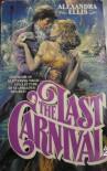 The Last Carnival - Alexandra Ellis