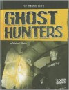 Ghost Hunters - Michael Martin, Andrew Nichols