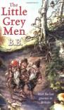 The Little Grey Men - B.B.