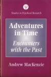 Adventures in Time - Andrew MacKenzie