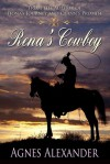 Rena's Cowboy - Agnes Alexander