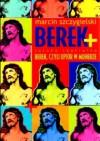 Berek + Berek, czyli upiór w moherze (sztuka teatralna) - Marcin Szczygielski