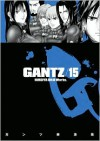 Gantz, Vol. 15 (Gantz, #15) - Hiroya Oku