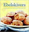 Trends: Ebelskiver - Kevin Crafts