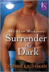 Surrender the Dark: A Loveswept Classic Romance  - Donna Kauffman