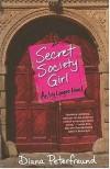 Secret Society Girl  - Diana Peterfreund
