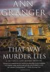 That Way Murder Lies - Ann Granger