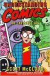 Understanding Comics (Turtleback School & Library Binding Edition) - Scott McCloud