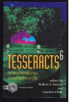 Tesseracts 6: The annual anthology of new Canadian speculative fiction -