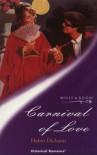 Carnival of Love (Mills & Boon Historical) - Helen Dickson