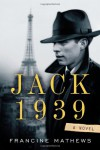 Jack 1939 - Francine Mathews