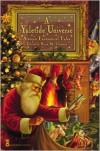 A Yuletide Universe: Sixteen Fantastical Tales - Brian M. Thomsen