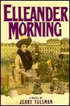Elleander Morning - Jerry Yulsman
