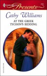 At the Greek Tycoon's Bidding - Cathy Williams